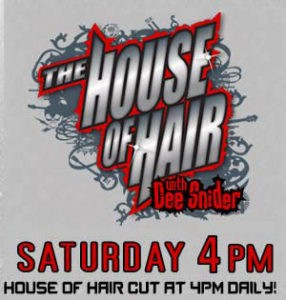 Dee Snider House of Hair